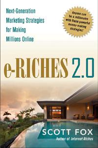 eRiches 2.0 Online Marketing book by Scott Fox