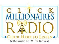Click Millionaires Radio latest episode
