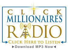How to Make Money as an Affiliate Podcast - Click Millionaires Radio