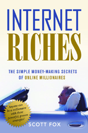 Internet Riches book by Scott Fox