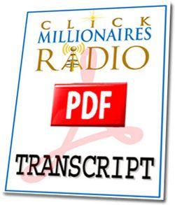 Click Millionaires Radio Interview Transcript