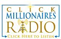 Click Millionaires Radio Podcasts Archive