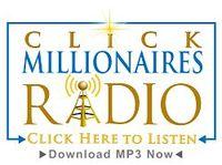Click Millionaires Radio Podcasts