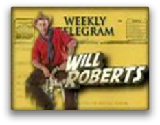 Will Roberts Weekly Telegram