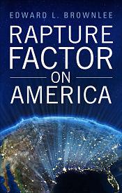 Rapture Factor on America book